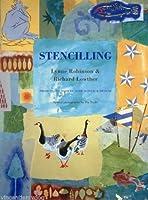 Stencilling: Projects, Techniques, Stencil Designs