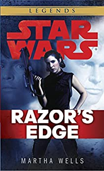 Razor's Edge: Star Wars Legends (Star Wars: Empire and Rebellion) by [Wells, Martha]