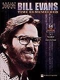 Bill Evans: Time Remembered / ビル・エヴァンス: タイム・リメンバード ピアノ 楽譜