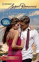 The Boyfriend's Back (Harlequin Super Romance)