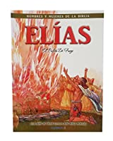 Elias - Hombres y Mujeres de la Biblia (Men & Women of the Bible - Revised)