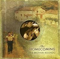 Homecoming by Brothers Bidondo