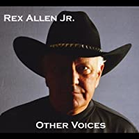 Other Voices by Rex Jr. Allen (2011-05-03)