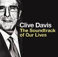 クライヴ・デイヴィス サウンドトラック・オブ・アワー・ライヴス