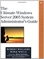 The Ultimate Windows Server 2003 System Administrator's Guide【洋書】 [並行輸入品]