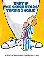 What If the Shark Wears Tennis Shoes?