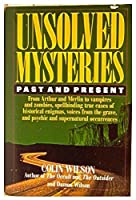 Unsolved Mysteries Past and Present
