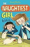 The Naughtiest Girl: Naughtiest Girl Again: Book 2