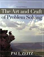 The Art and Craft of Problem Solving