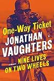 One-Way Ticket: Nine...