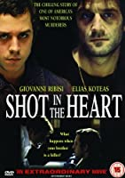 Shot in the Heart [DVD]
