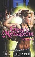 Gesa's Menagerie Omnibus Volume 3: Books 7-9