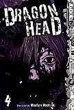 Dragon Head 4 (Dragon Head (Graphic Novels))