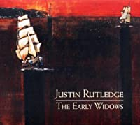 The Early Widows by Justin Rutlege (2010-09-21)