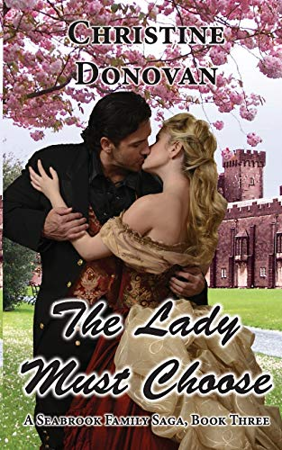 Download The Lady Must Choose (Seabrook Family Saga) 1496099915