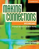 Making Connections Intermediate Student's Book: A Strategic Approach to Academic Reading and Vocabulary