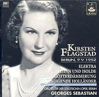 Kirsten Flagstad: Vocal Excerpts