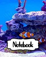 Notebook: Finding Nemo Adventure Fans Cheerful Clownfish Funny Swimming Ocean Life, Writing Workbook College Ruled Lined Paper for Taking Notes, Soft Glossy Cover Teenage Girls Boys Kids Adults Paper 7.5 x 9.25 Inches 110 Pages.