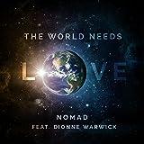The World Needs Love (feat. Dionne Warwick)