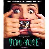 Dead Alive [Blu-ray]