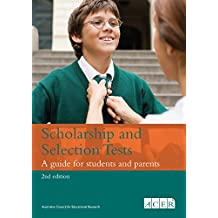 Scholarship and Selection Tests: A guide for students and parents