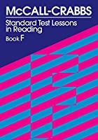 McCall Crabbs Standard Test: Lessons in Reading Book F