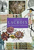 Christian Lacroix: Diary of a Collection