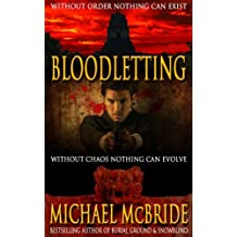 Bloodletting: A Thriller