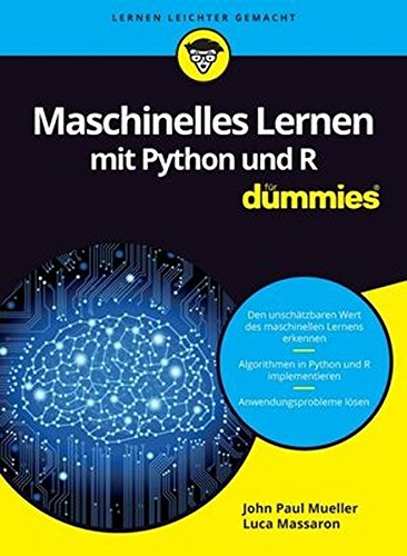 Maschinelles Lernen mit Python und R fD (Fur Dummies)
