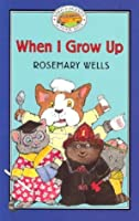 Yoko & Friends School Days: When I Grow Up - Book #12