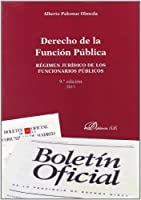Derecho de la funcion publica / Civil law: Regimen Juridico De Los Funcionarios Publicos / Legal Status of Public Officials