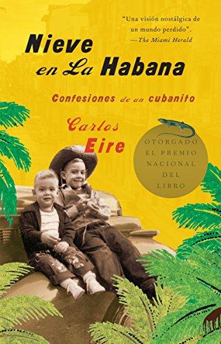 Download Nieve en La Habana: Confesiones de un cubanito (Vintage Espanol) 1400079705