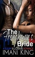 The Frenchman's Bride (A BWWM BILLIONAIRE ROMANCE)【洋書】 [並行輸入品]