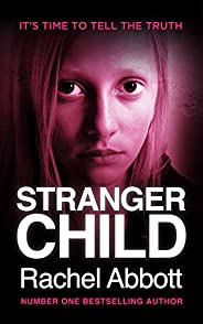 Stranger Child: the emotional thriller that keeps you guessing