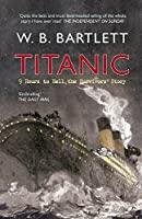 Titanic: 9 Hours to Hell, the Survivors' Story