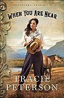 When You Are Near (Brookstone Brides: Thorndike Press Large Print Christian Romance)