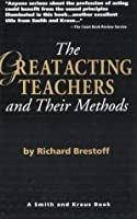The Great Acting Teachers and Their Methods (Career Development Book)