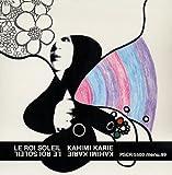 カヒミ・カリィ/LE ROI SOLEIL