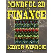 Mindful 3D for Finance: 1-Hour Wisdom