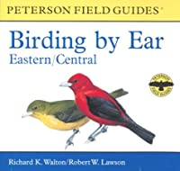 Birding by Ear: Eastern and Central North America (Peterson Field Guide Audios)