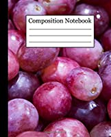 Composition Notebook: Red Grapes Favorite Food Seamless Pattern