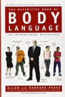 The Definitive Book of Body Language: The Hidden Meaning Behind People's Gestures and Expressions【洋書】 [並行輸入品]