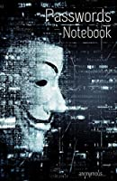 """Password Notebook: Internet password logbook with alphabetical tabs, book for keeping passwords - (Medium Size : 5.5"""" x 8.5"""")  (Book cover : Anonymous with cumputer code)"""