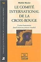 Le comite international de la croix rouge
