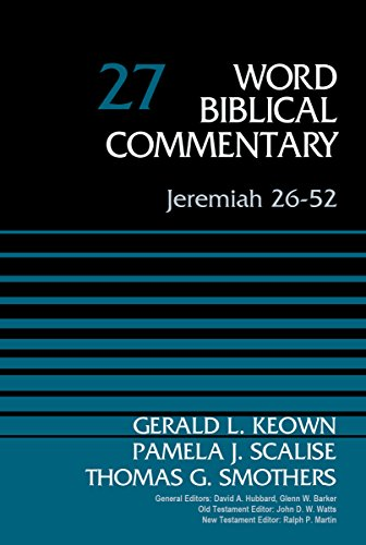 Jeremiah 26-52, Volume 27 (Word Biblical Commentary)