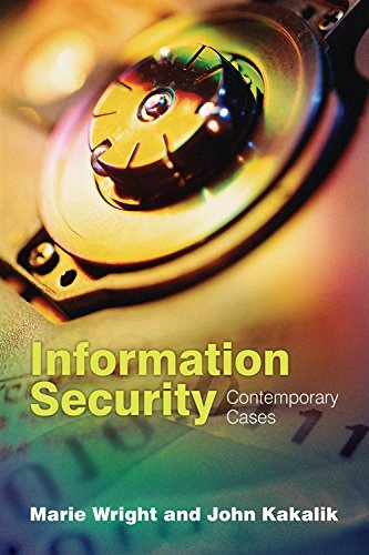 Download Information Security: Contemporary Cases 0763738190