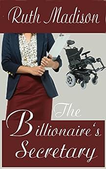[Madison, Ruth]のThe Billionaire's Secretary (English Edition)