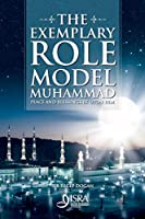 The Exemplary Role Model Muhammad