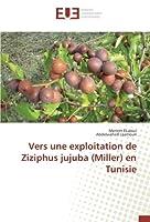 Vers une exploitation de Ziziphus jujuba (Miller) en Tunisie