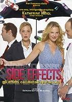 Side Effects - Gli Effetti Collaterali Dell'Amore [Italian Edition]